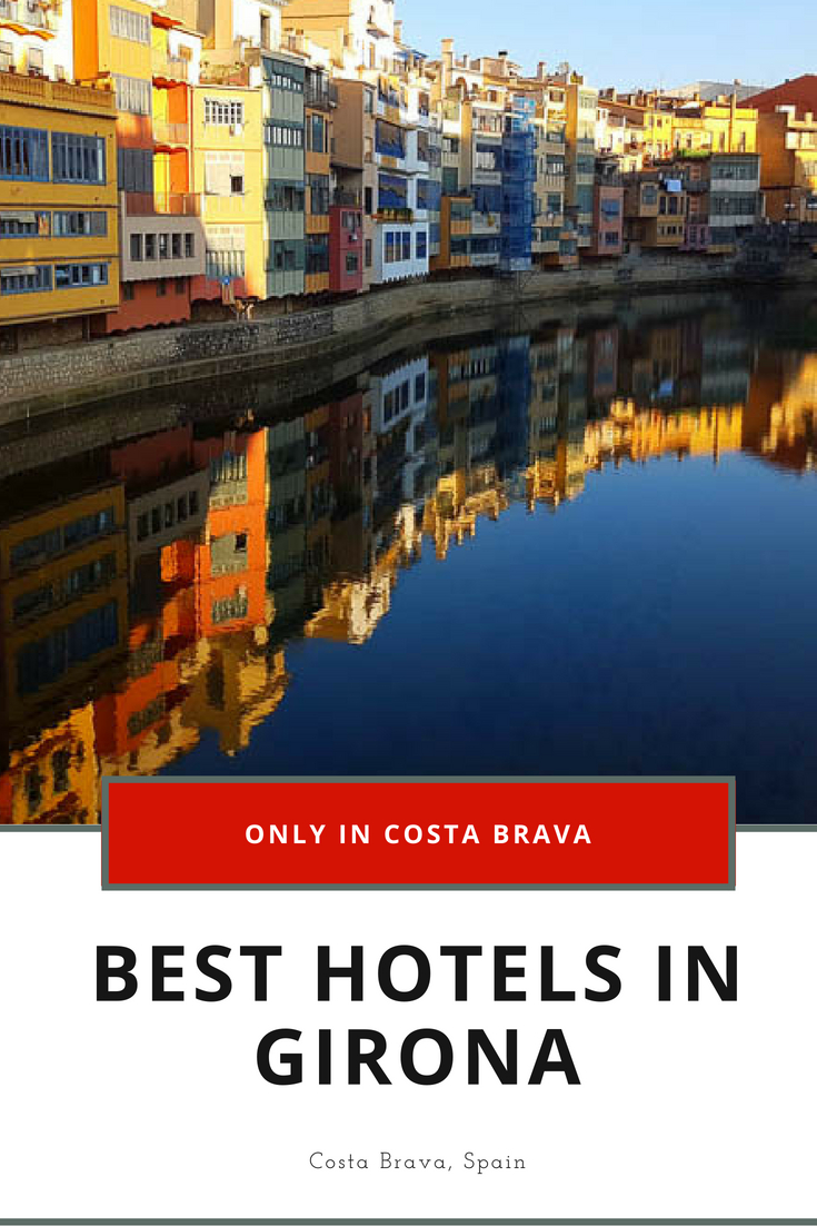 Best Hotels in Girona Spain