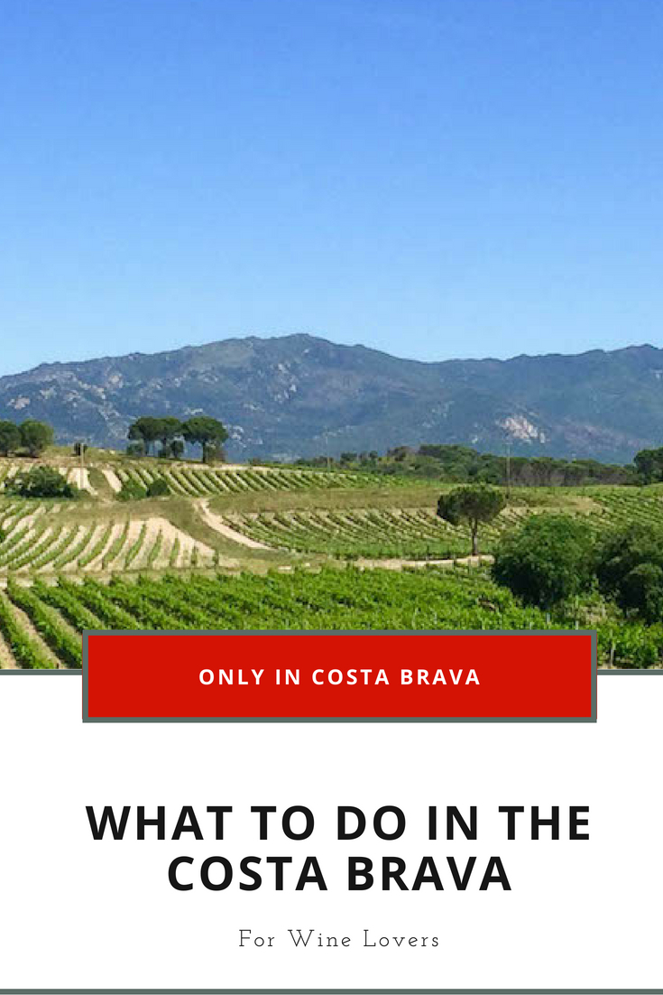 What to do in the Costa Brava Wine Lovers